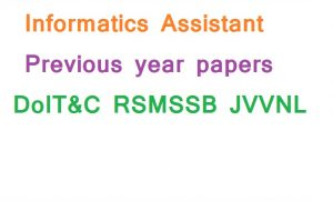 Informatics Assistant Previous year papers