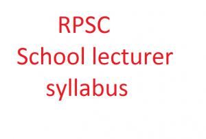 RPSC school lecturer syllabus